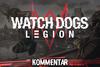 Ubisoft & Watch Dogs Legion: Die unnötige Debatte um Fan-Ausbeutung, mal wieder!-watchdogslegionkommentar2.png
