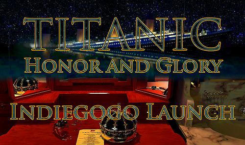 Titanic: Honor and Glory - IndieGoGo campaign