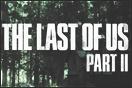 The Last of Us 2 - Projekt beendet
