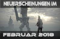 Alle Spiele-Neuerscheinungen im Februar 2018