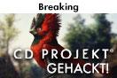 CD Projekt RED wurde gehackt!